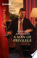 A Man of Privilege