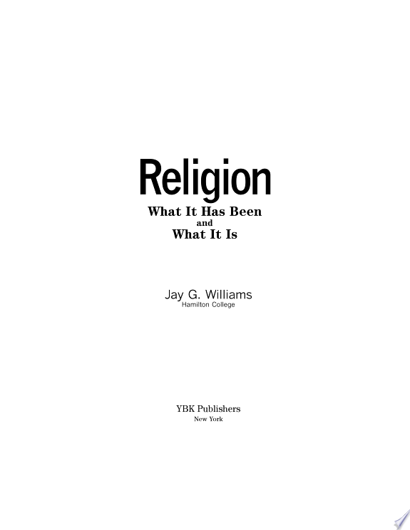 Religion: What It Has Been and What