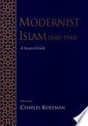 Modernist Islam 1840 1940 Book PDF