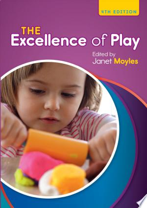 Download The Excellence Of Play online Books - godinez books