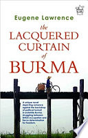 The Lacquered Curtain of Burma