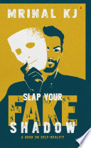 Slap Your Fake Shadow
