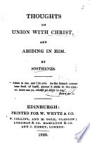 Thoughts on Union with Christ  and abiding in Him  By Sosthenes Book