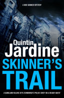 Skinner s Trail  Bob Skinner series  Book 3