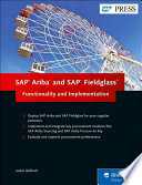 SAP Ariba and SAP Fieldglass  : Functionality and Implementation