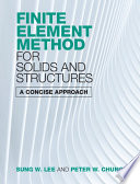 Finite Element Method for Solids and Structures