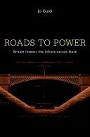 Roads to Power Pdf/ePub eBook