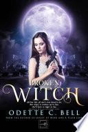 Broken Witch Episode One Book