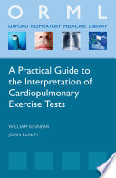 A Practical Guide To The Interpretation Of Cardio Pulmonary Exercise Tests