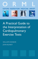 A Practical Guide to the Interpretation of Cardio-Pulmonary Exercise Tests
