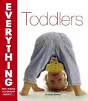 Everything You Need to Know about Toddlers