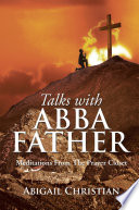 Talks with Abba Father