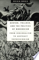 Benton Pollock And The Politics Of Modernism
