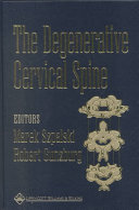 The Degenerative Cervical Spine