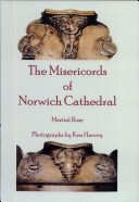 The Misericords of Norwich Cathedral