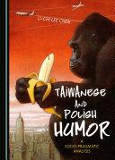 Taiwanese and Polish Humor