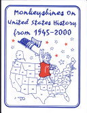 Monkeyshines on United States History from 1945 to 2000