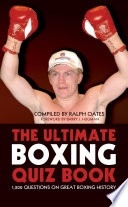 The Ultimate Boxing Quiz Book