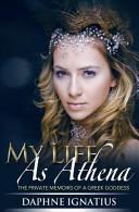 My Life As Athena Book