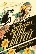 The Adventures of a Girl Called Bicycle Christina Uss Cover