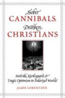 Sober Cannibals, Drunken Christians