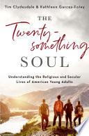 The Twentysomething Soul