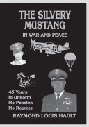 The Silvery Mustang in War and Peace