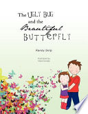 The Ugly Bug and the Beautiful Butterfly Book PDF