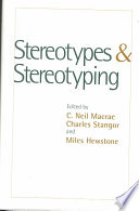"""Stereotypes and Stereotyping"" by C. Neil Macrae, Charles Stangor, Miles Hewstone"