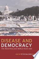Disease and Democracy