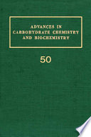 """""""Advances in Carbohydrate Chemistry and Biochemistry"""" by Derek Horton"""
