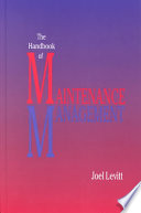 The Handbook Of Maintenance Management