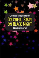 Composition Book Colorful Stars on Black Night Background