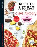 Recettes à IG bas avec Cake factory Pdf/ePub eBook