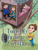 You   Re My Favorite Everything