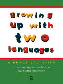 Growing Up with Two Languages