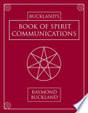 Buckland s Book of Spirit Communications