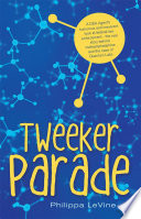 Tweeker Parade