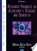 Research Progress In Alzheimer S Disease And Dementia