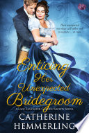 Enticing Her Unexpected Bridegroom