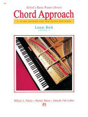 Alfred's Basic Piano: Chord Approach Lesson Book 1