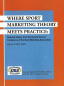 Where Sport Marketing Theory Meets Practice