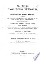 Walker's Pronouncing Dictionary and Expositor of the English language. New edition, enlarged by R. A. Davenport