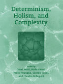 Determinism  Holism  and Complexity