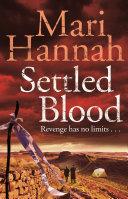 Settled Blood  A DCI Kate Daniels Novel 2