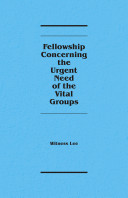 Fellowship Concerning the Urgent Need of the Vital Groups
