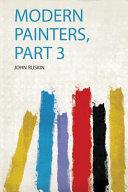 Modern Painters Part 3
