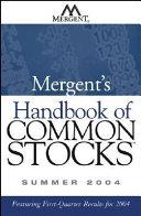 Mergent s Handbook of Common Stocks Summer 2004 Book