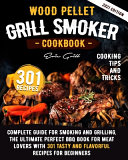 Wood Pellet Grill Smoker Cookbook