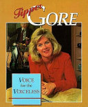 Tipper Gore: voice for the voiceless